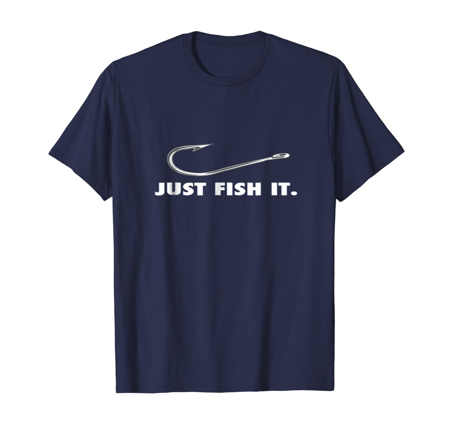 Just Fish It Tshirt