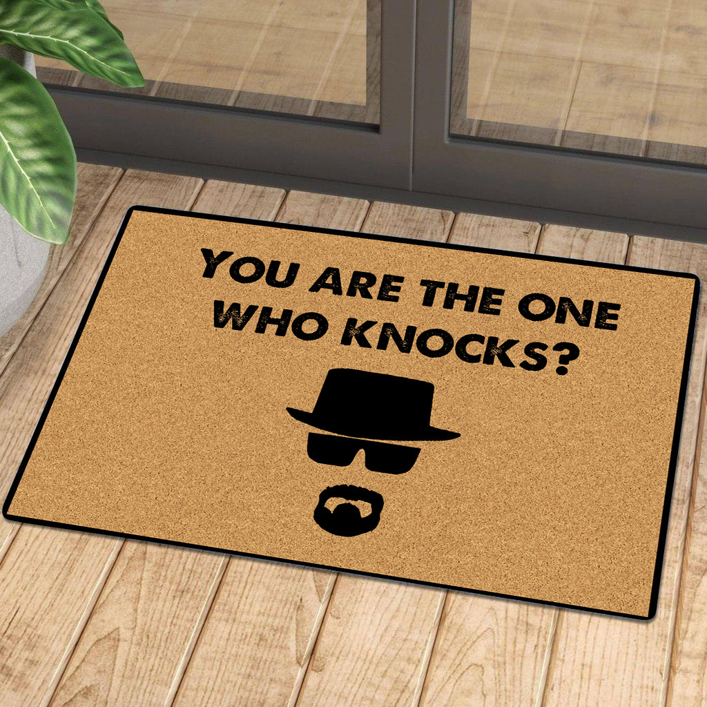 You Are The One Who Knocks Doormat