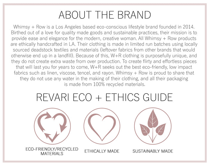 Whimsy + Row Eco and Ethics Guide