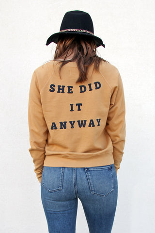 She Did It Anyway Otis Pullover