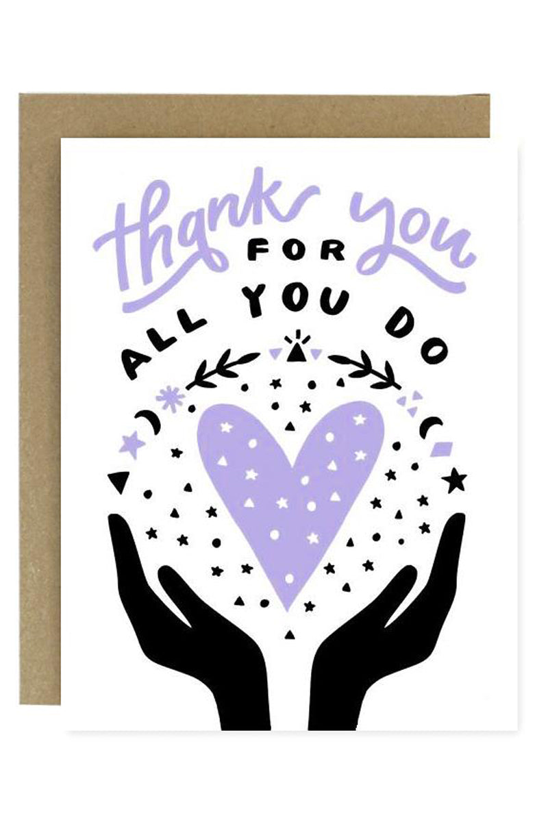 Thank You For All You Do Greeting Card