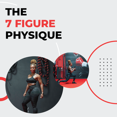 The 7 Figure Physique