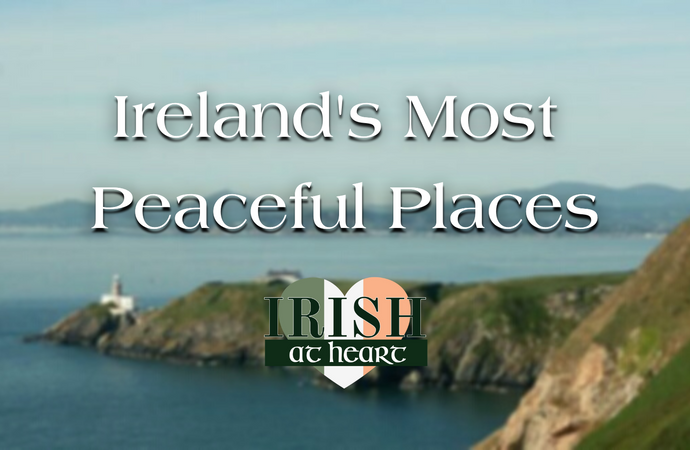 Ireland's Most Peaceful Places