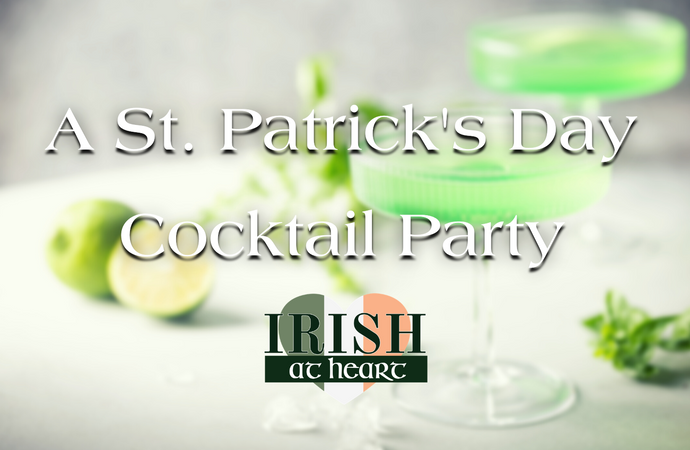 A St Patrick's Day Cocktail Party