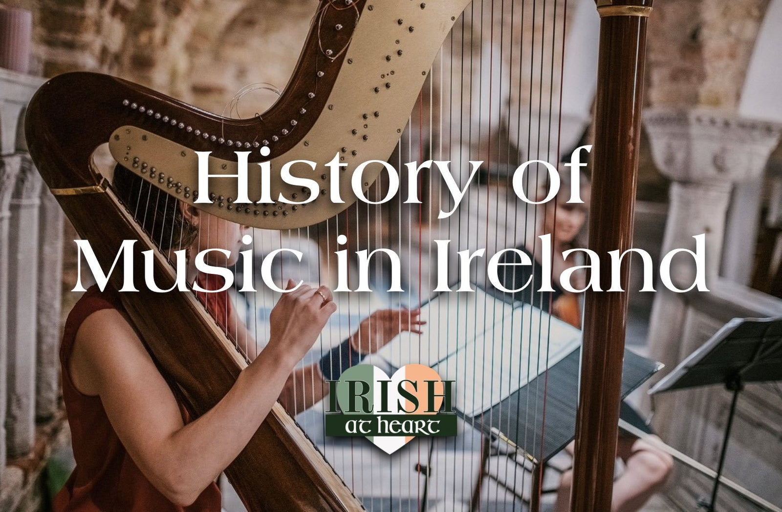 History of Music in Ireland
