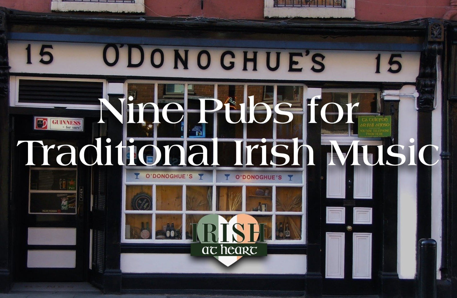 Nine Pubs for Traditional Irish Music