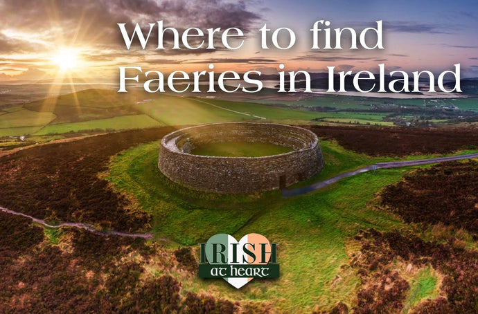 Where to find Faeries in Ireland