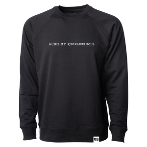 Guide My Reckless Soul Long Sleeve