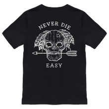 Load image into Gallery viewer, Never Die Easy Black T-Shirt