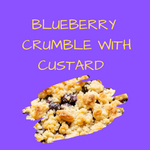 BLUEBERRY CRUMBLE WITH CUSTARD - You vape