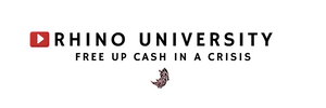 Rhino University EP 8: Free up Cash in a Crisis