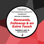 Webinar: Renewal, Followup & an Extra Touch