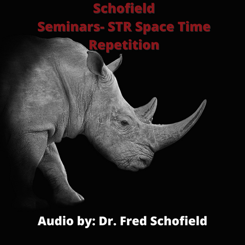 "Schofield Seminars- ""STR"" Space Time Repetition"