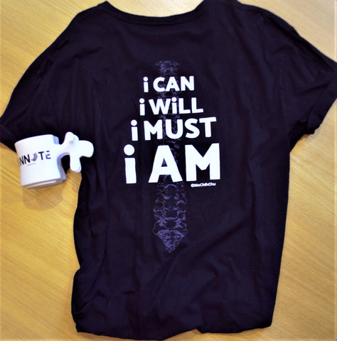 """i Can, i Will, i Must, i AM"" Black T-Shirt"