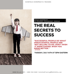 CA WEBINAR: The Real Secrets to Success