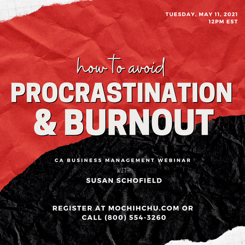 CA WEBINAR: How to Avoid Procrastination + Burnout
