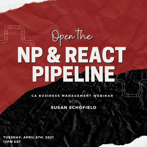 CA WEBINAR: Open the NP & ReAct Pipeline
