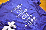 """Plugged In, Turned On, Tuned Up"" Blue T-Shirt"