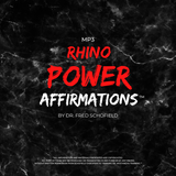 Rhino Power Affirmations - MP3