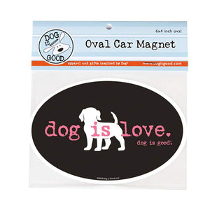 Dog Is Love Car Magnet - Canine Compassion Bandanas