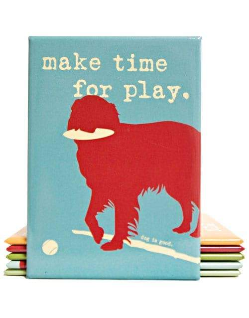 Make Time For Play Fridge Magnet - Canine Compassion Bandanas
