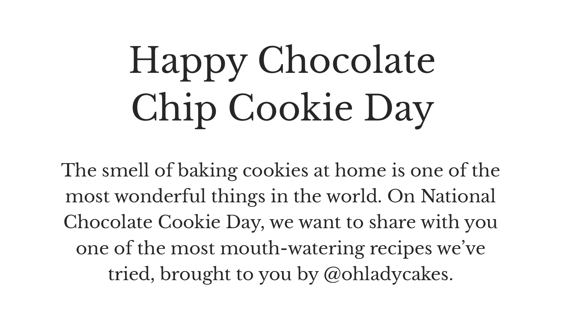 Happy Chocolate Chip Cookie Day