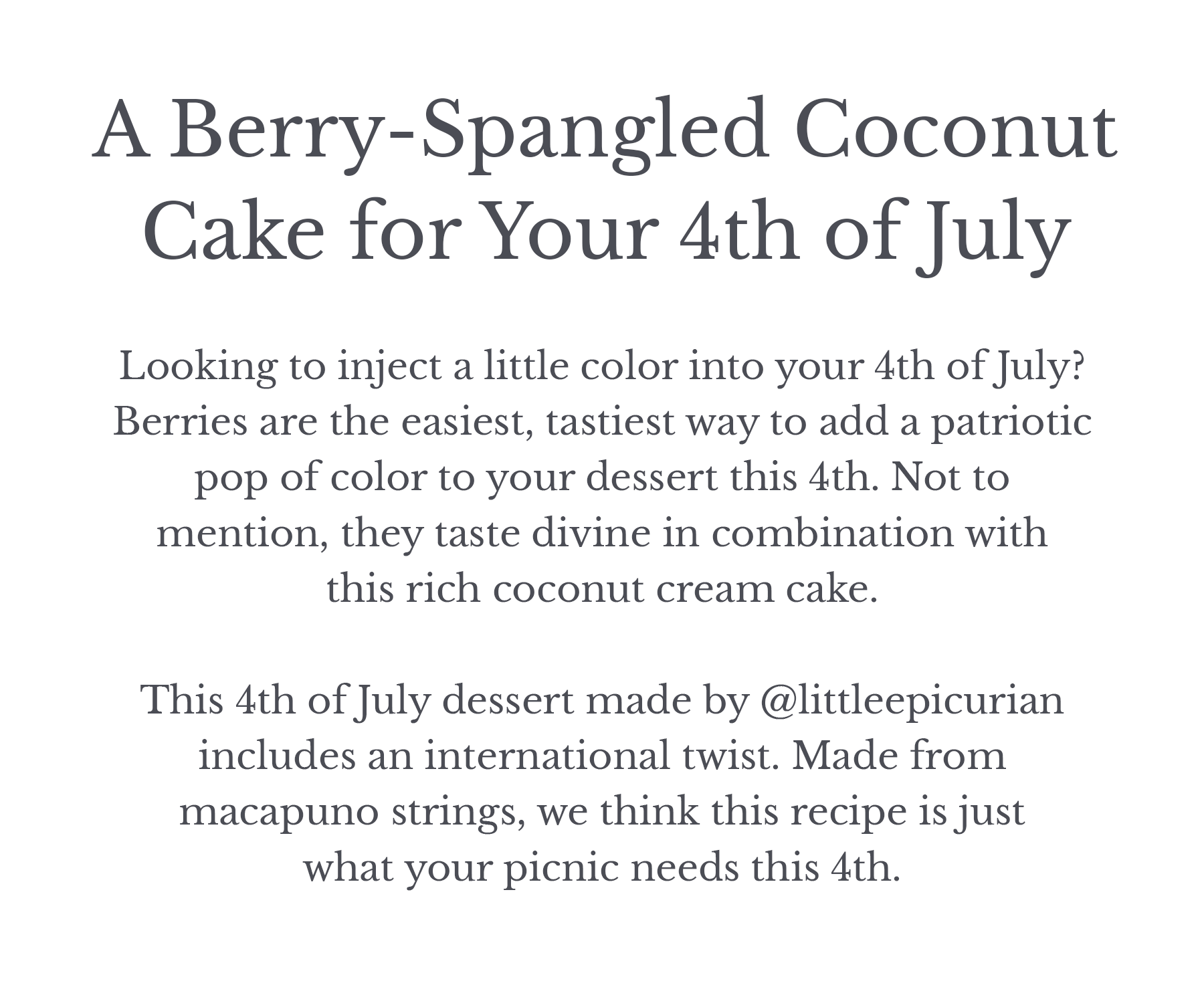 A Berry-Spangled Coconut Cake for Your 4th of July Celebration.