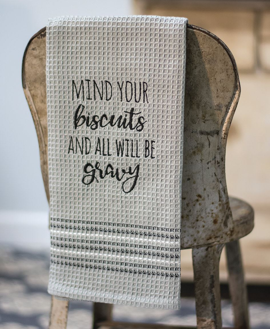 Mind Your Biscuits Dish Towel