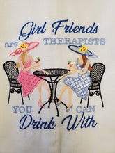 Load image into Gallery viewer, Girlfriends are Therapists Embroidered Tea Towel - 2 Styles