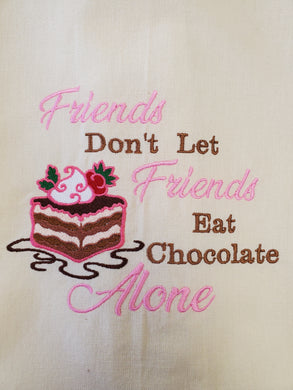 Friends Eat Chocolate Embroidered Tea Towel - 2 Styles