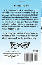 Load image into Gallery viewer, Nobody Told Me!: 30 Days of Humor for Baby Boomers Paperback Book