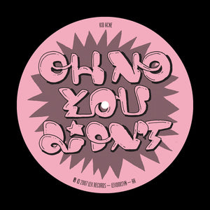 Eddy Fresh / Oh No You Didn't