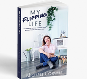 My Flipping Life by Michele Corwin