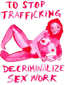 Second objective: Decriminalize sex work