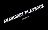 Anarchist playbook v1.0