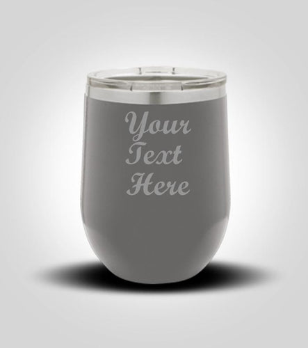 Wine Tumbler | Your Text Here
