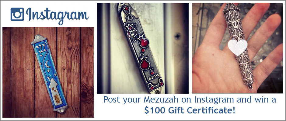 http://mezuzahstore.com/pages/post-your-mezuzah-on-instagram-for-a-100-gift-certificate