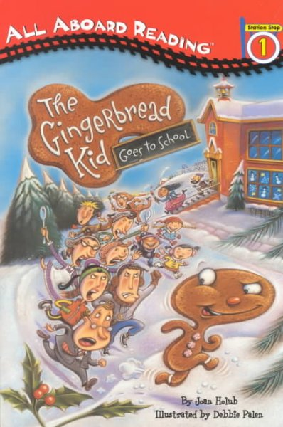 The Gingerbread Kid Goes to School (Penguin Young Readers. Level 2)