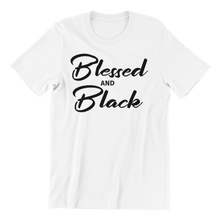 Load image into Gallery viewer, Blessed & Black