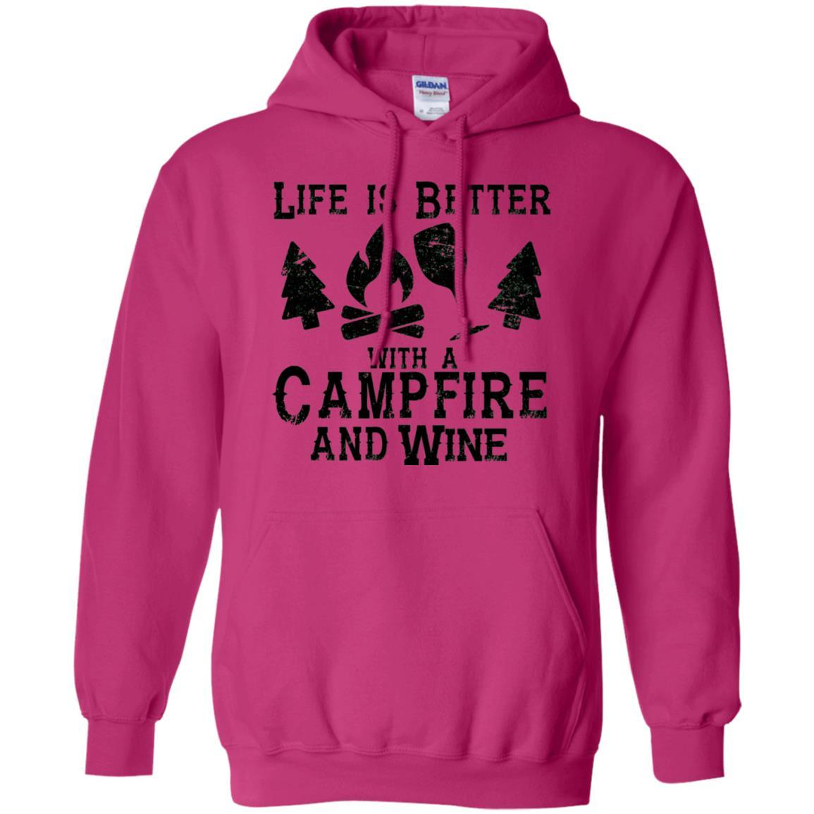 Life is Better with a Campfire and Wine Shirt Camping Funny