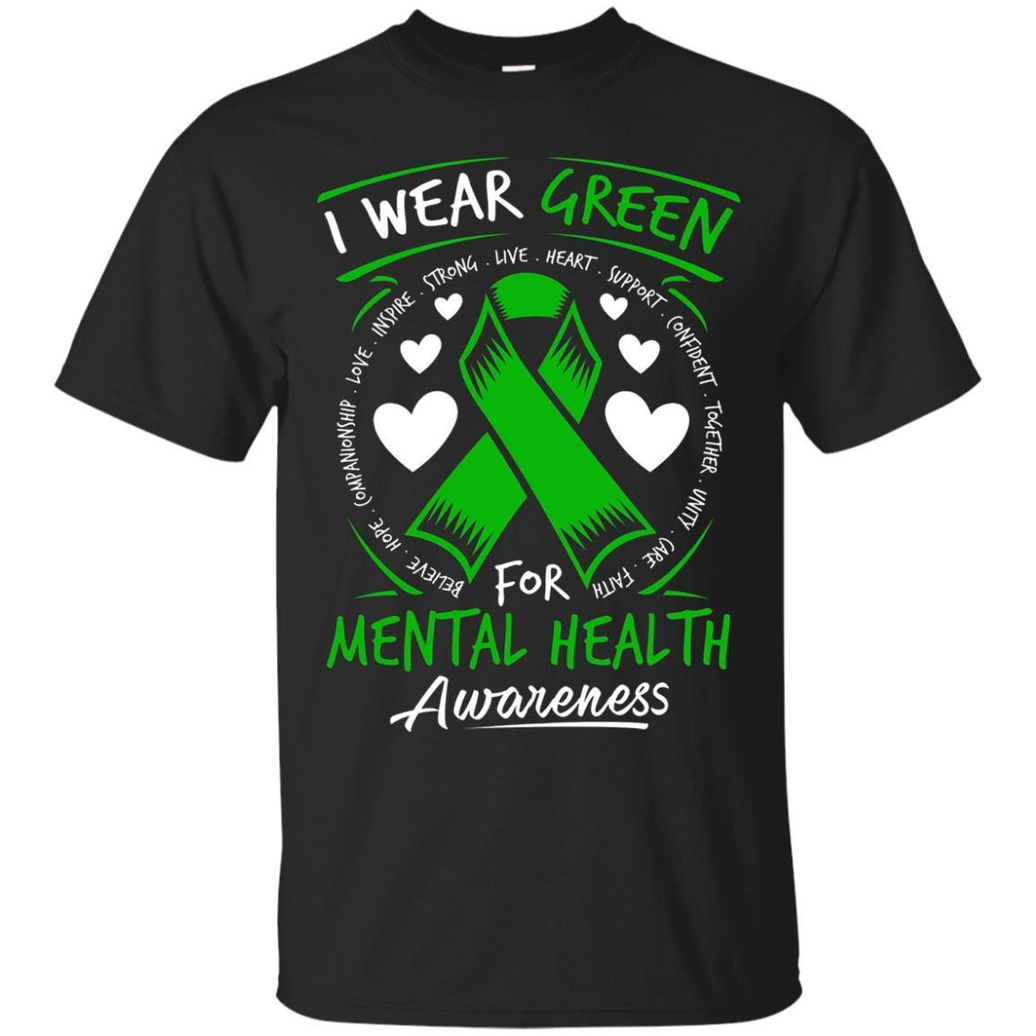 I Wear Green For Mental Health Awareness T Shirt