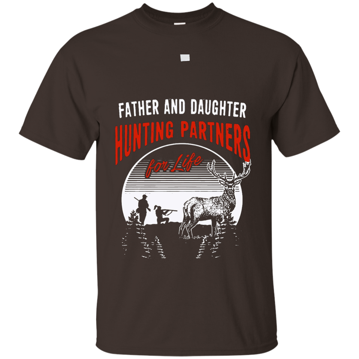 Father And Daughter Hunting Partners For Life T Shirt