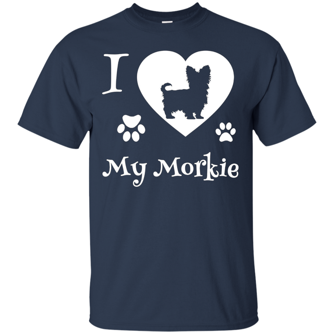 I LOVE MY MORKIE is a Yorkshire Terrier Maltese Dog T-shirt