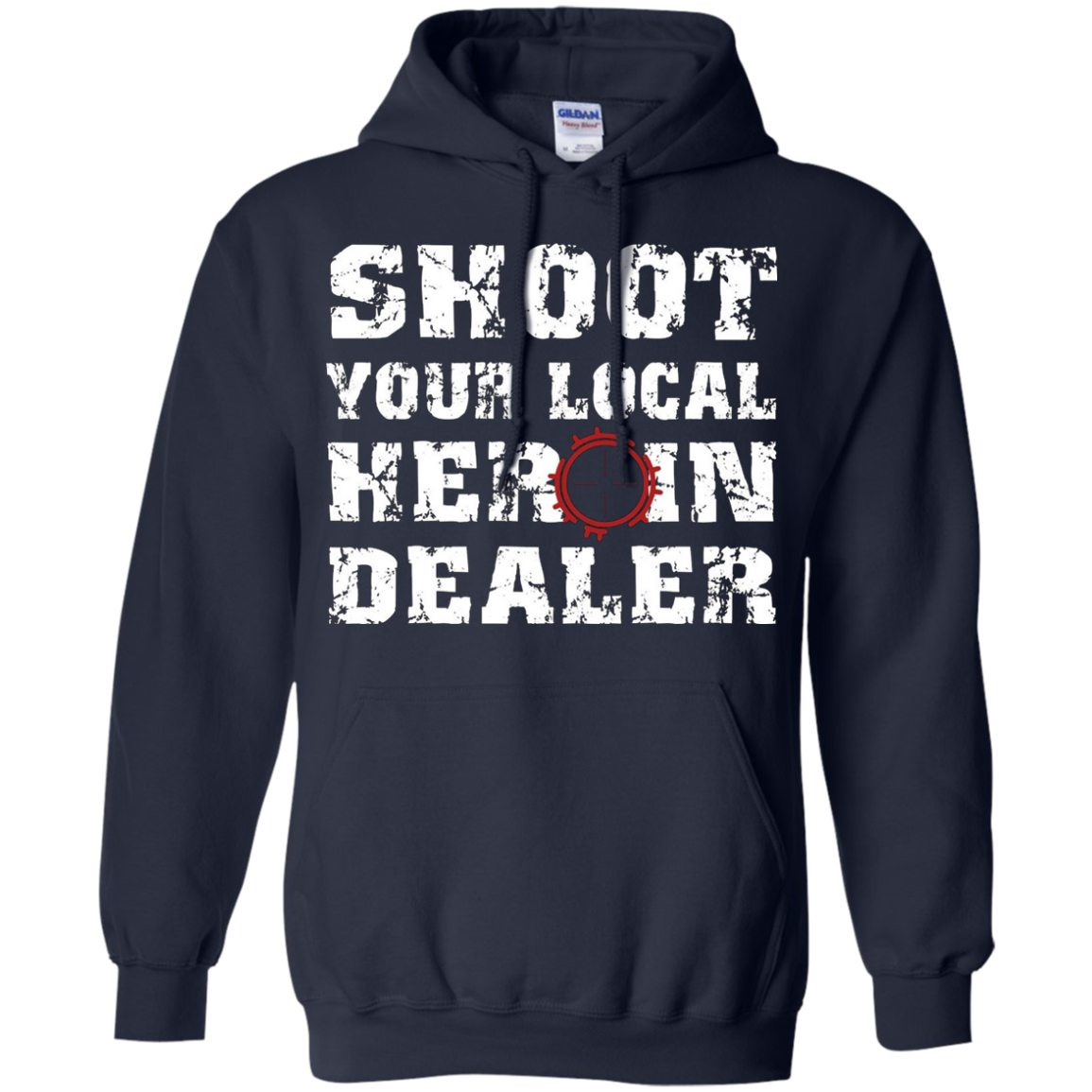 Shoot Your Local Heroin Dealer