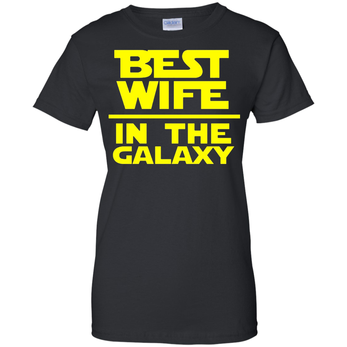 Best Wife In The Galaxy Shirt