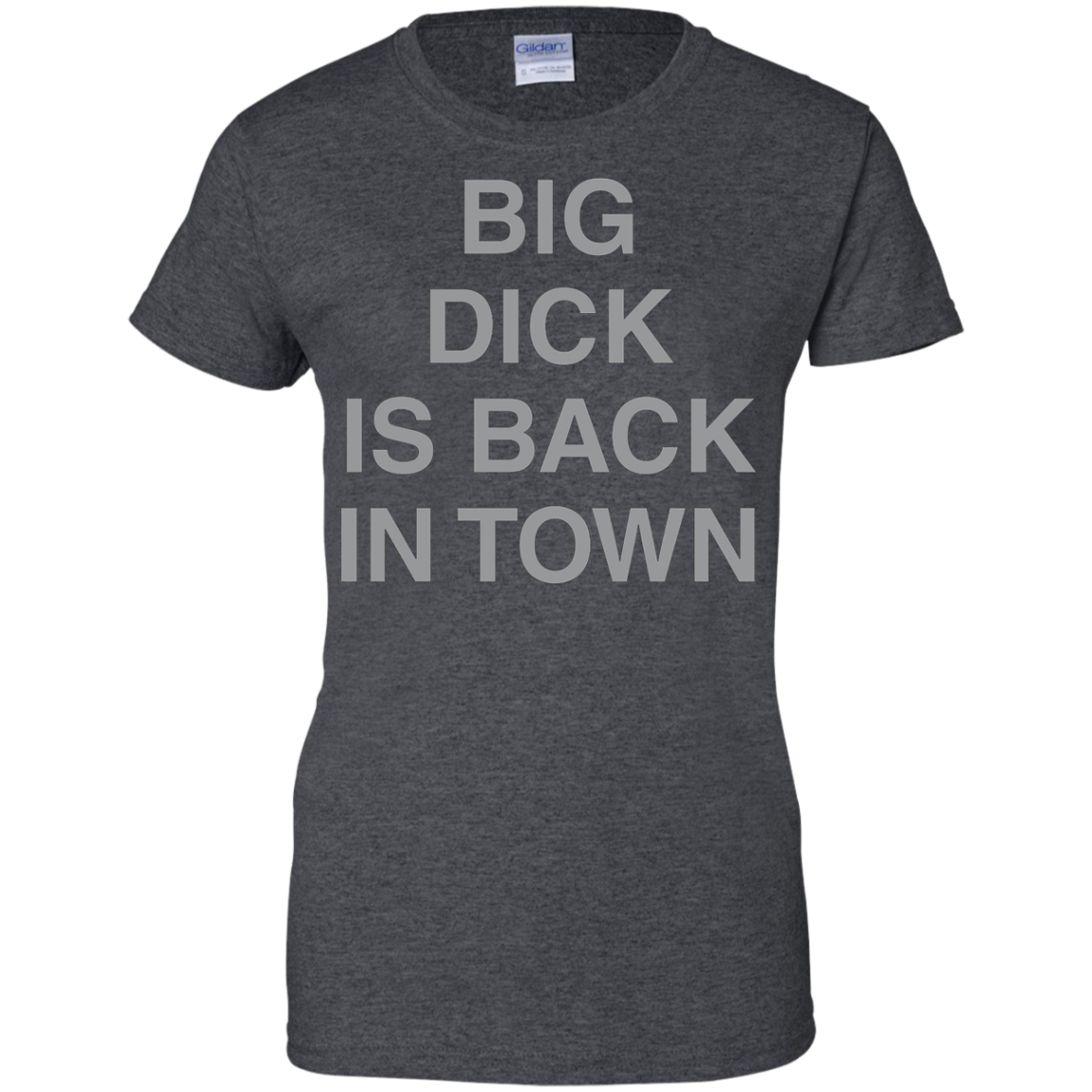 Big Dick Is Back In Town TShirt