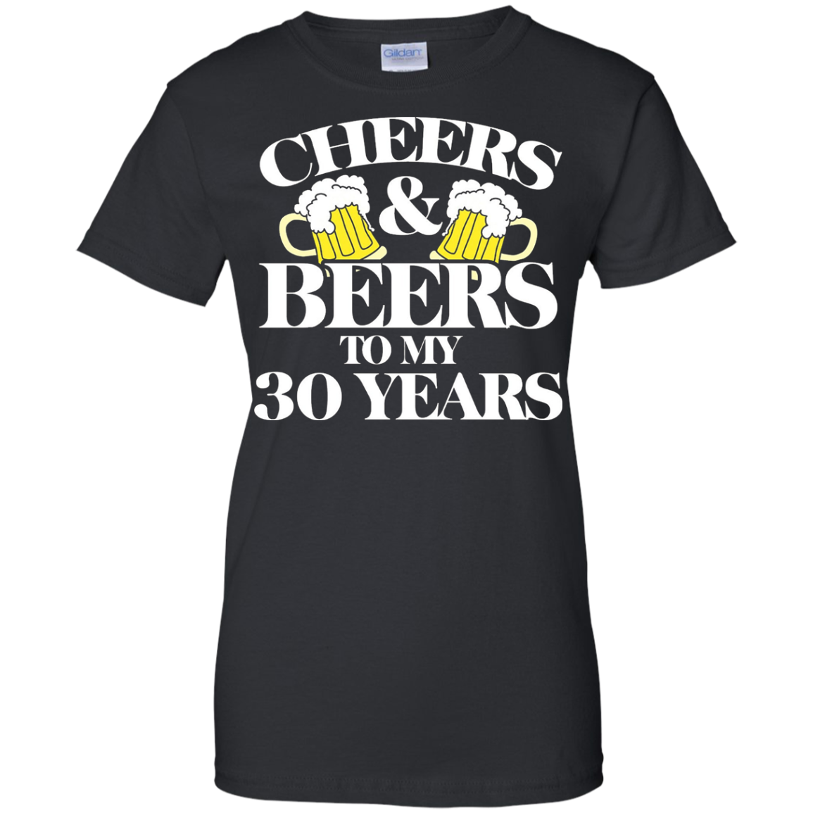 Cheers and Beers to my 30 years shirt 30th birthday t-shirt