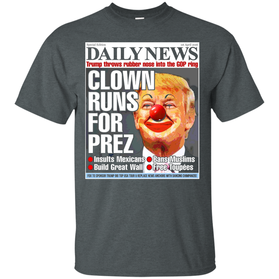 Donald Trump Daily News Clown 2016 Election Funny T-Shirt