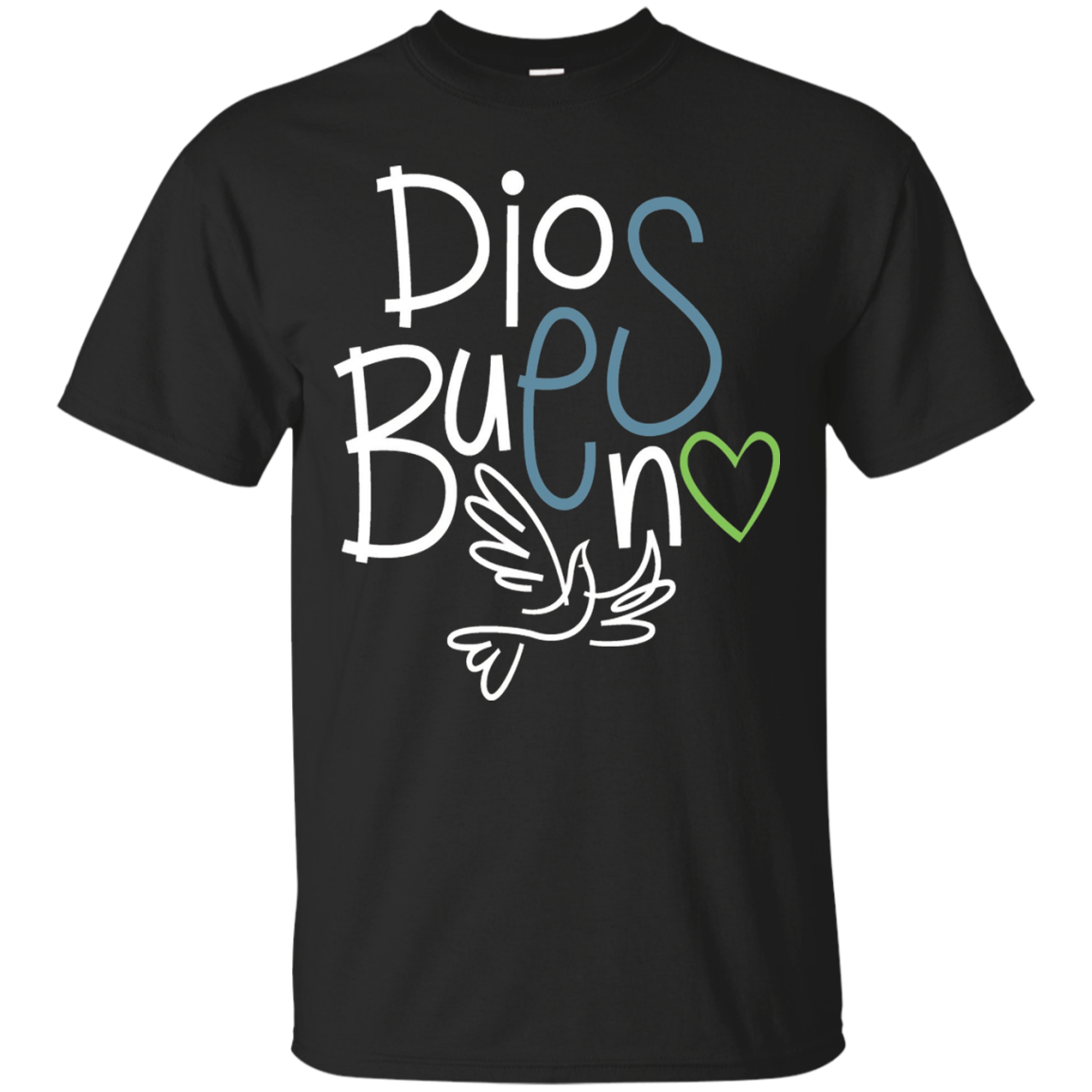 God is Good T Shirt in Spanish Dios es Bueno