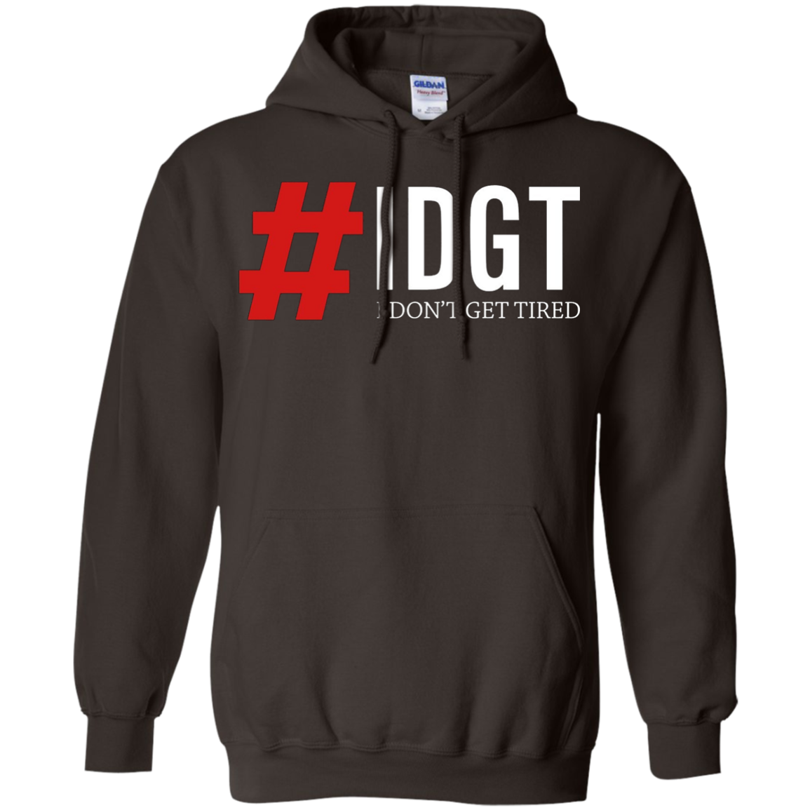 Hashtag IDGT I Don't Get Tired Hustler Shirt